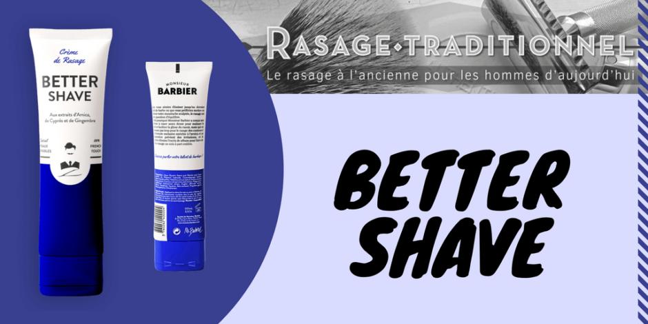 Better-Shave : Avis du forum rasage traditionnel sur les produits de rasage monsieur barbier