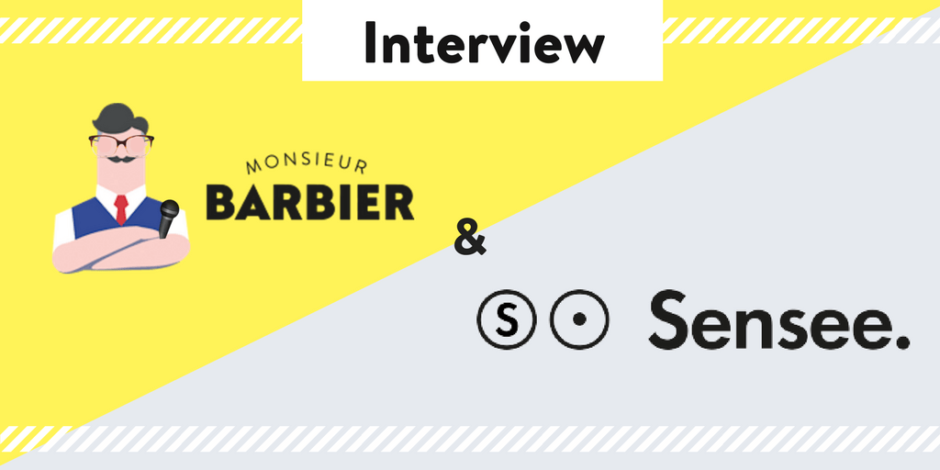 Interview Monsieur Barbieer X Sensee