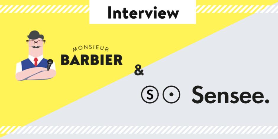Interview Monsieur Barbieer X Sensee