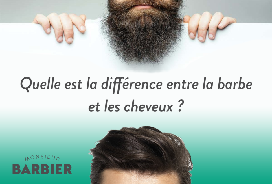 Différence cheveux barbe